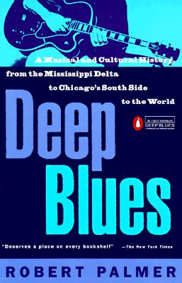 Deep Blues By Palmer, Robert