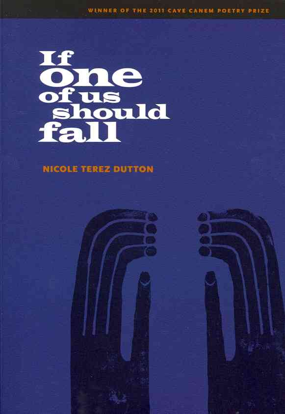 If One of Us Should Fall By Dutton, Nicole Terez